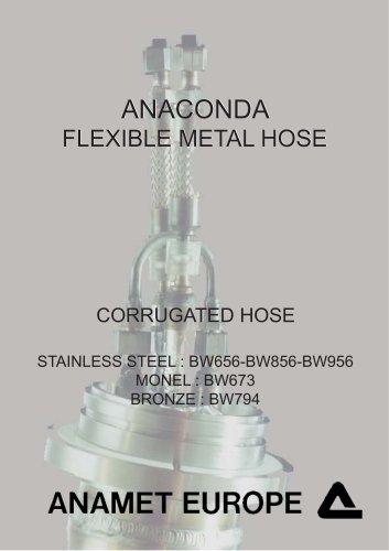ANACONDA  FLEXIBLE METAL HOSE