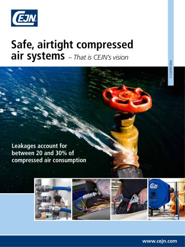 Safe, airtight compressed air systems