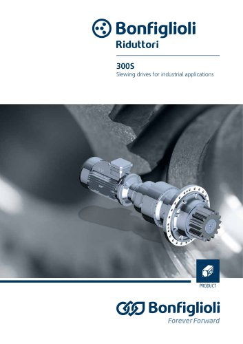 300 series - Slewing drives for industrial applications