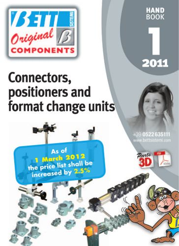 Connectors, positioners and format change units