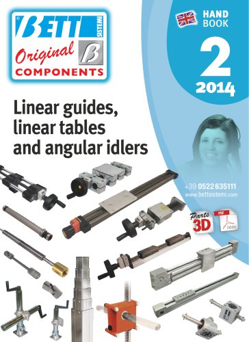 Linear guides, linear tables and angular idlers