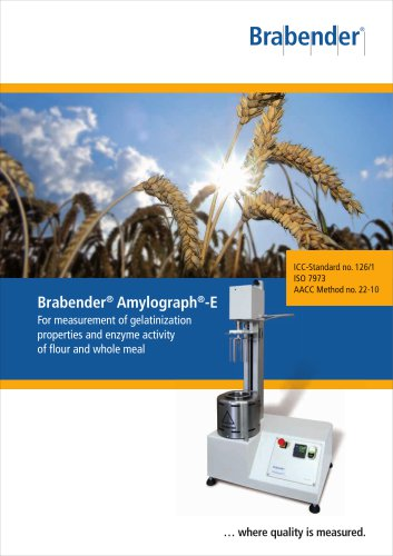 Amylograph-E: measurement of gelatinization properties and enzyme activity of flour and whole meal
