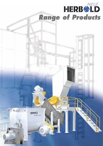 NEUE HERBOLD - Range of Products plastic recycling machines / size reduction machines - shredders - granulators - pulverizers - washing plants