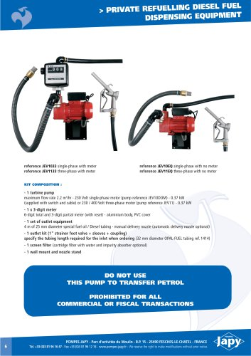Private refuelling diesel fuel dispensing equipment: JEV10EQ - JEV10EQA - JEV1033 - JEV1033A
