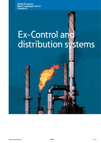 Ex-Control and distribution systems