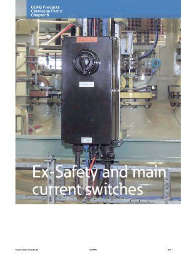 Ex-Safety and main current switches