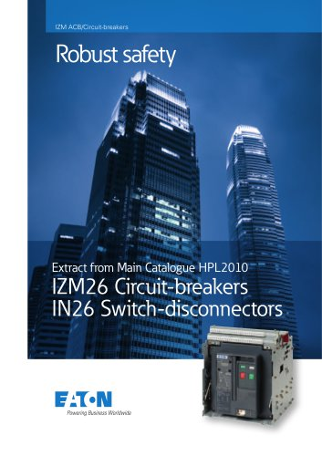 IZM26 Circuit-breakers IN26 Switch-disconnectors