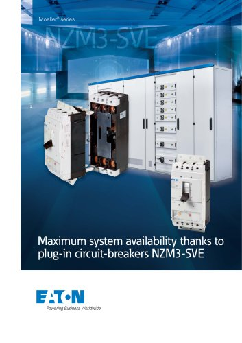 Maximum system availability thanks to plug-in circuit-breakers NZM3-SVE