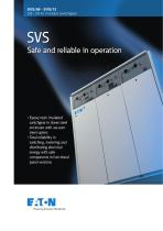 SVS Safe and reliable in operation