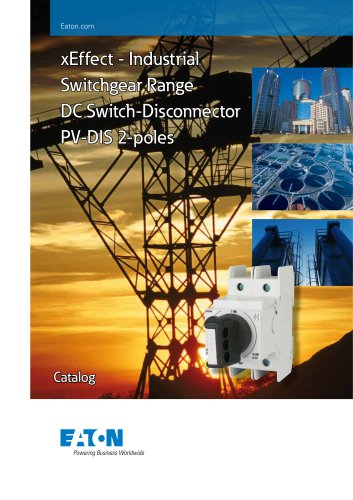 xEffect - Industrial Switchgear Range DC Switch-Disconnector PV-DIS 2-poles