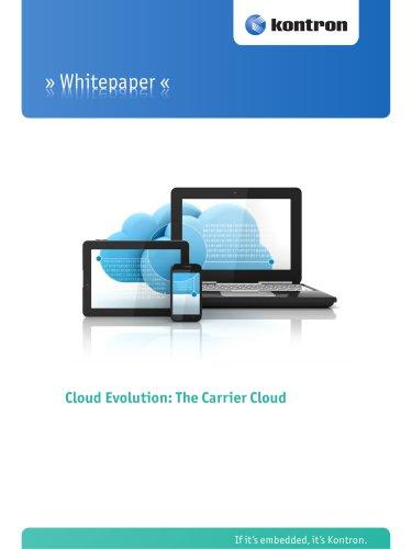 Cloud Evolution: The Carrier Cloud