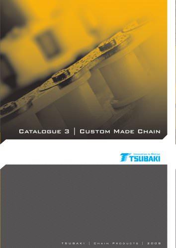Tsubaki Custom Made Chain