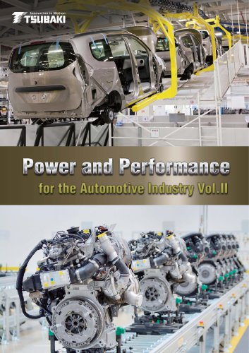 Tsubaki Power and Performance for the Automotive Industry Vol. II