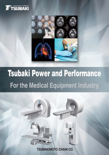 Tsubaki Power and Performance for the Medical Equipment Industry