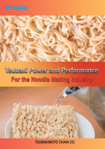 Tsubaki Power and Performance for the Noodle Making Industry