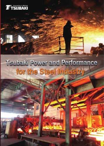Tsubaki Power and Performance for the Steel Industry