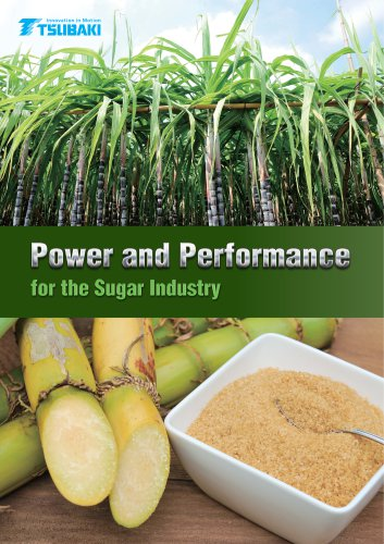 Tsubaki Power and Performance for the Sugar Industry