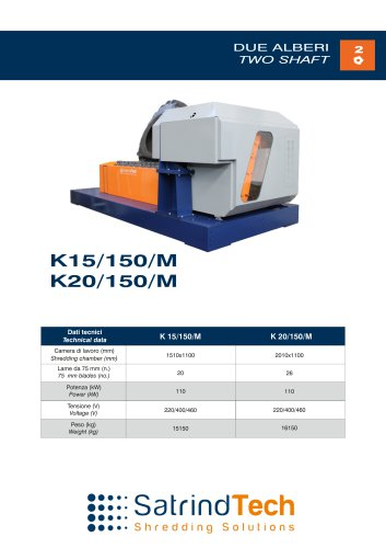 2 SHAFT INDUSTRIAL SHREDDER K 150/M ELECTRIC DRIVE WITH AUTOMATIC TRANSMISSION