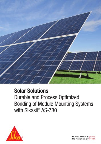 Solar Solutions Durable and Process Optimized Bonding of Module Mounting Systems with Sikasil® AS-780