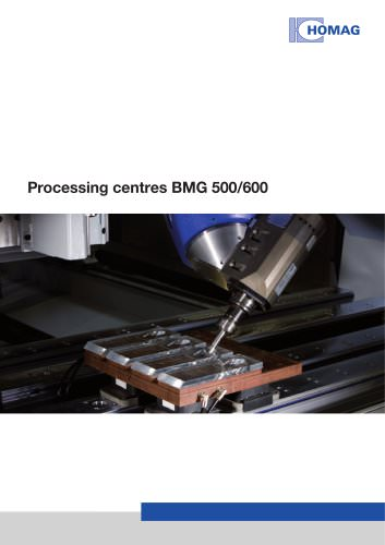 Processing centres BMG 500/600