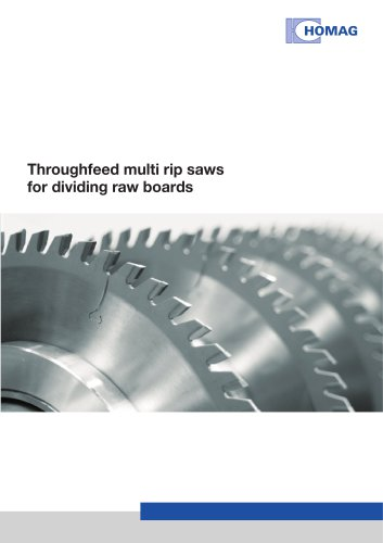 Throughfeed saws