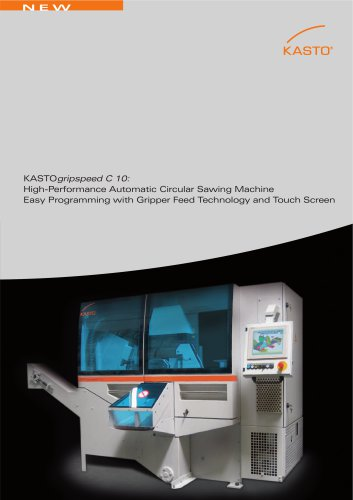 KASTOgripspeed C 10: High-Performance Automatic Circular Sawing Machine.