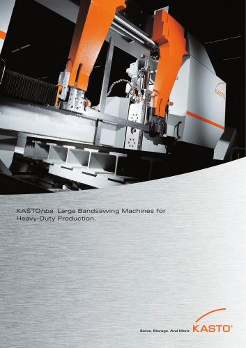 KASTOhba: Large Bandsawing Machines for Heavy Duty Production
