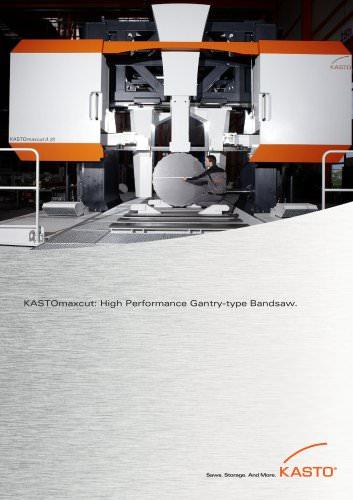 KASTOmaxcut: High-Performance Gantry Type Bandsaw