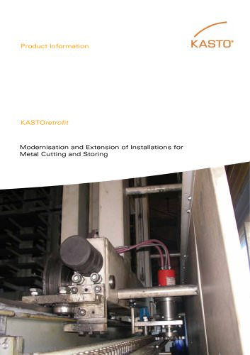KASTOretrofit: Modernisation and Extension of Installations for Metal Cutting and Storing