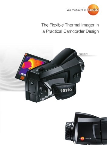 The flexible thermal imager in practical camcorder design - testo 876
