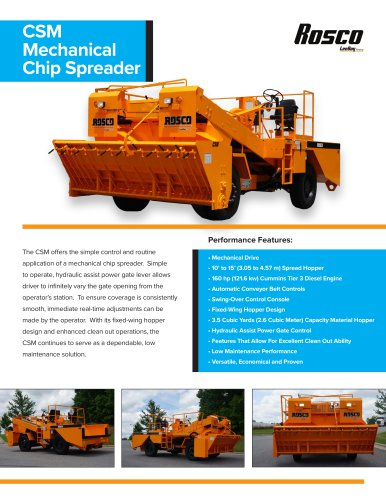 CSM Mechanical Chip Spreader
