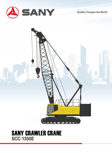 SANY SCC1350E 135tons crawler crane
