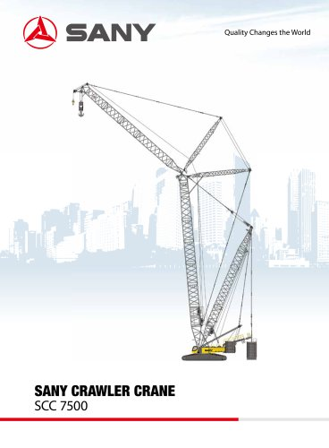 SANY SCC7500 750 TONS HUGE CRAWLER MOUNTED CRANE