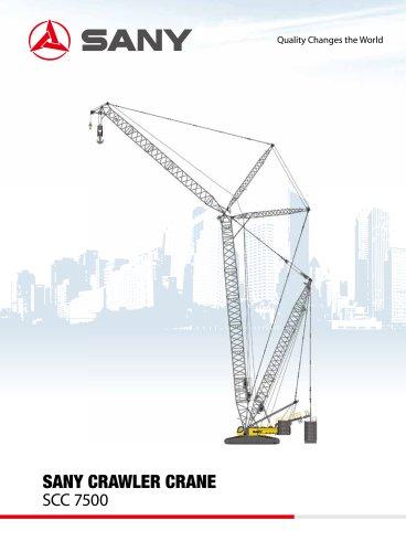 SANY SCC7500 Crawler Crane