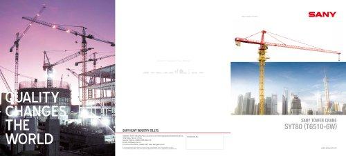 SANY SYT80(T6510-6W) TOWER CRANE