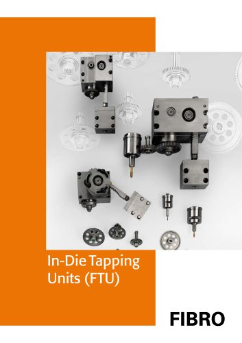 In-Die Tapping Units (FTU)