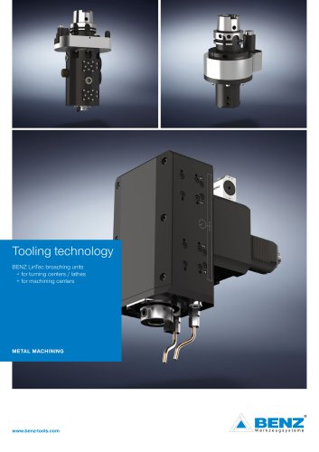 Tooling technology benz lintec broaching units