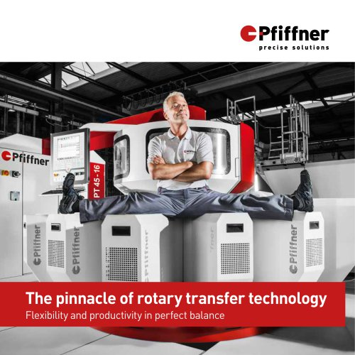 The pinnacle of rotary transfer technology