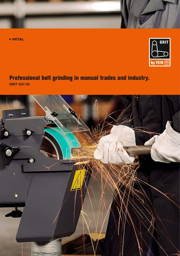 Professional belt grinding in manual trades and industry.