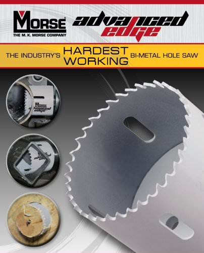 M. K. Morse Advanced Edge Hole Saws