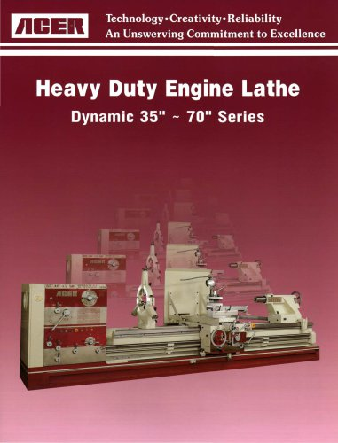 "Heavy Duty Engine Lathe Dynamic 35"" - 70"" Series"