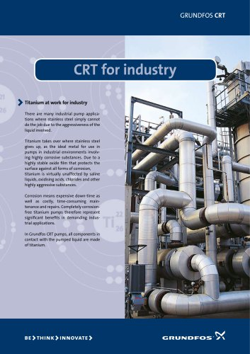 CRT for industry