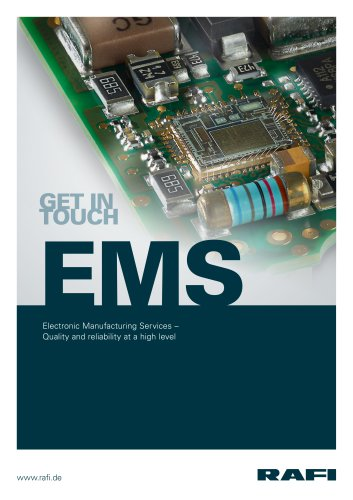 Electronic Manufacturing Services – Quality and reliability at the highest level