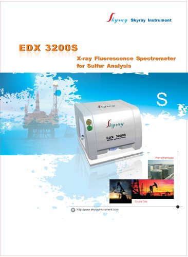 EDX3200S Sulfur in PetroChemicals ASTM D4294