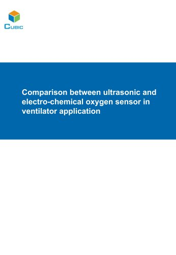 Comparison between ultrasonic and electro-chemical oxygen sensor in ventilator application
