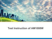 Test Instruction of AM1008W