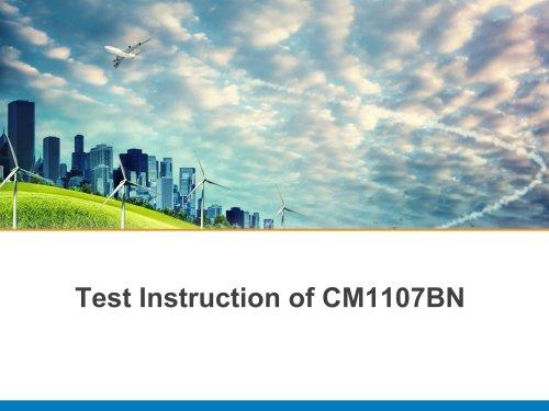 Test Instruction of CM1107BN