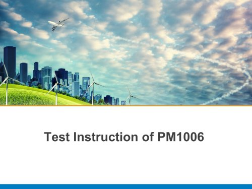 Test Instruction of PM1006