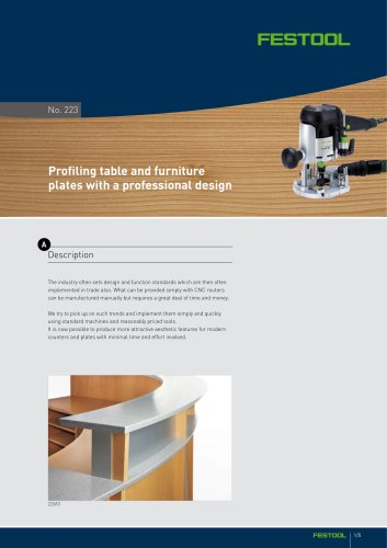 Profiling table and furniture plates with a professional design