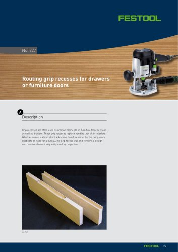 Routing grip recesses for drawers or furniture doors